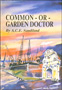 Common or garden doctor